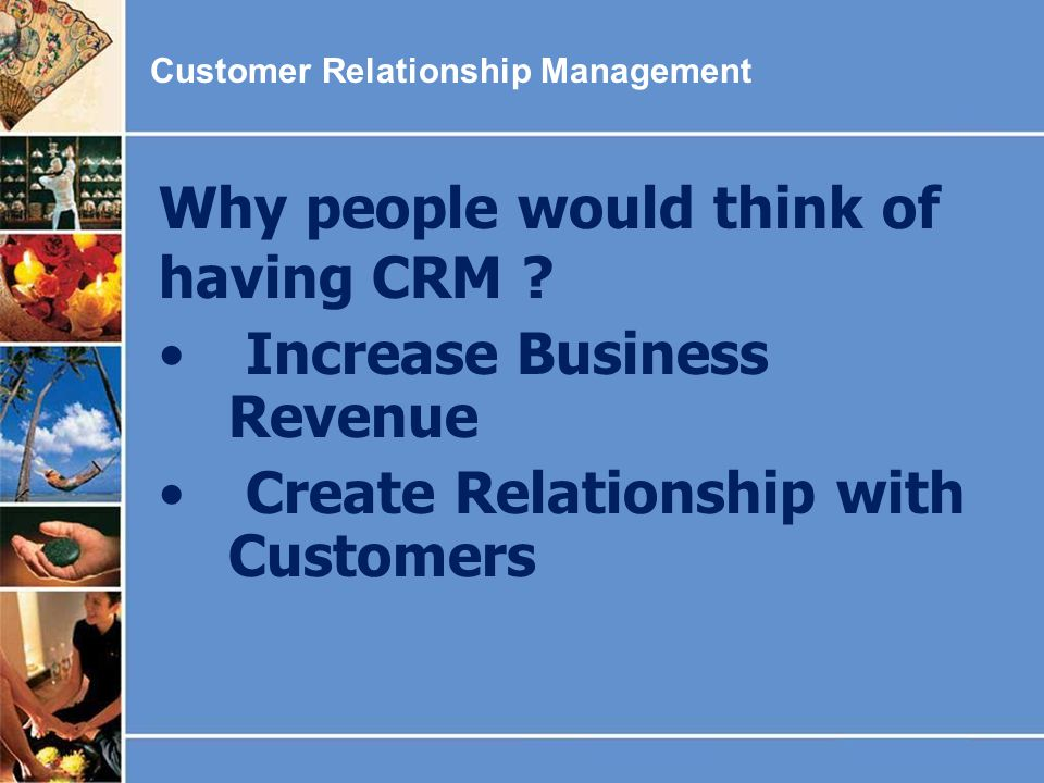 Why people would think of having CRM Increase Business Revenue