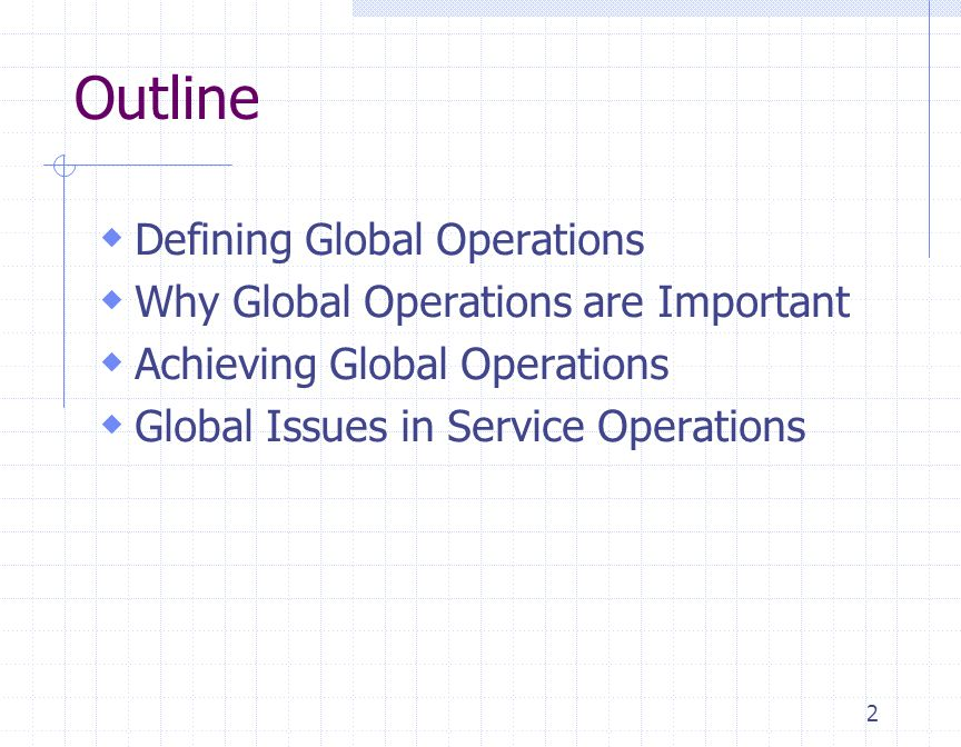 Outline Defining Global Operations Why Global Operations are Important