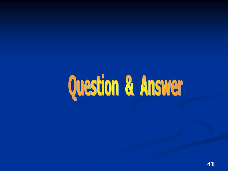 Question & Answer 41