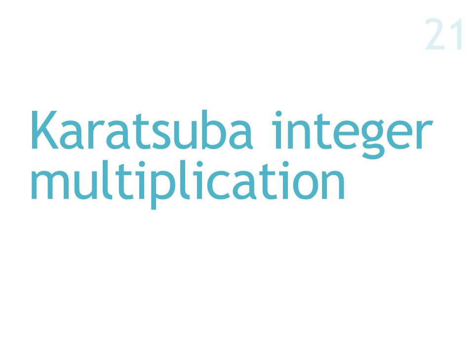 Karatsuba integer multiplication