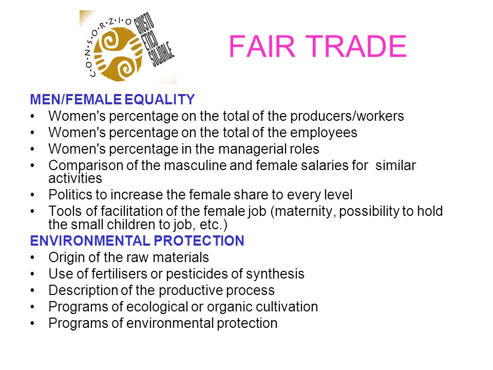 FAIR TRADE MEN/FEMALE EQUALITY