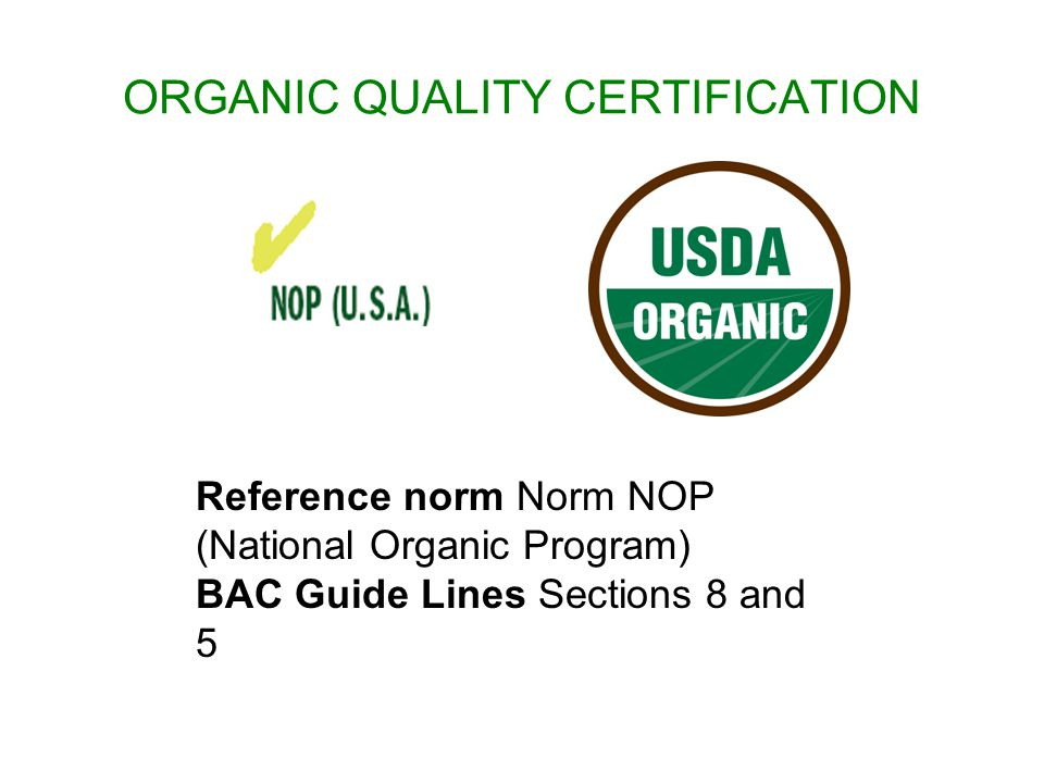 ORGANIC QUALITY CERTIFICATION