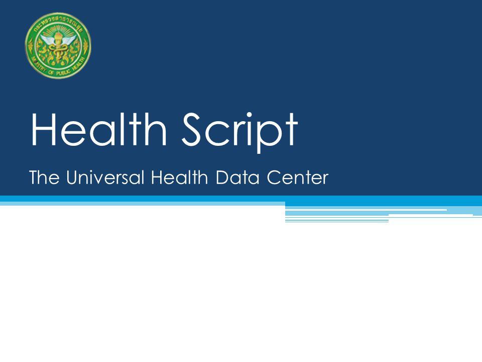 Health Script The Universal Health Data Center