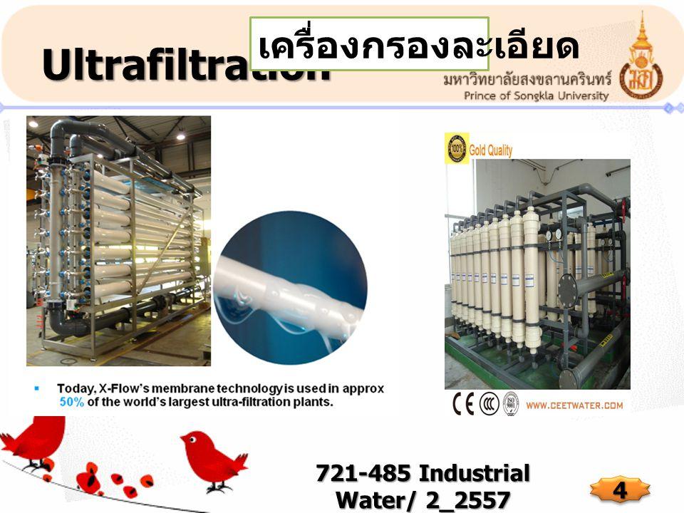 Ultrafiltration เครื่องกรองละเอียด 721-485 Industrial Water/ 2_2557
