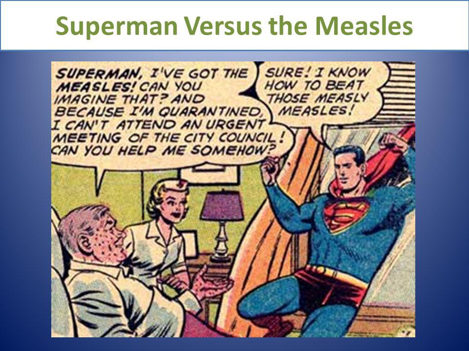 Superman Versus the Measles
