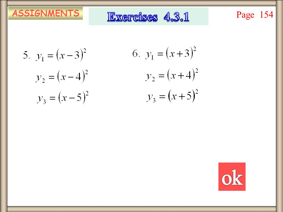 ASSIGNMENTS Exercises 4.3.1 Page 154 ok
