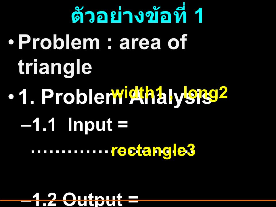 Problem : area of triangle 1. Problem Analysis