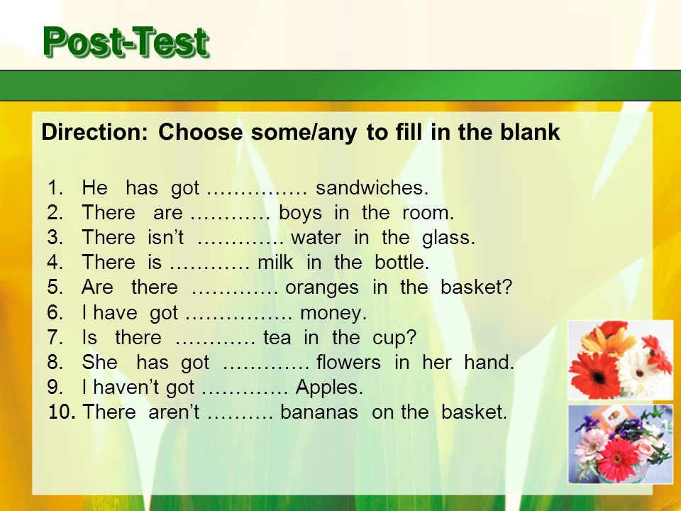 Post-Test Direction: Choose some/any to fill in the blank