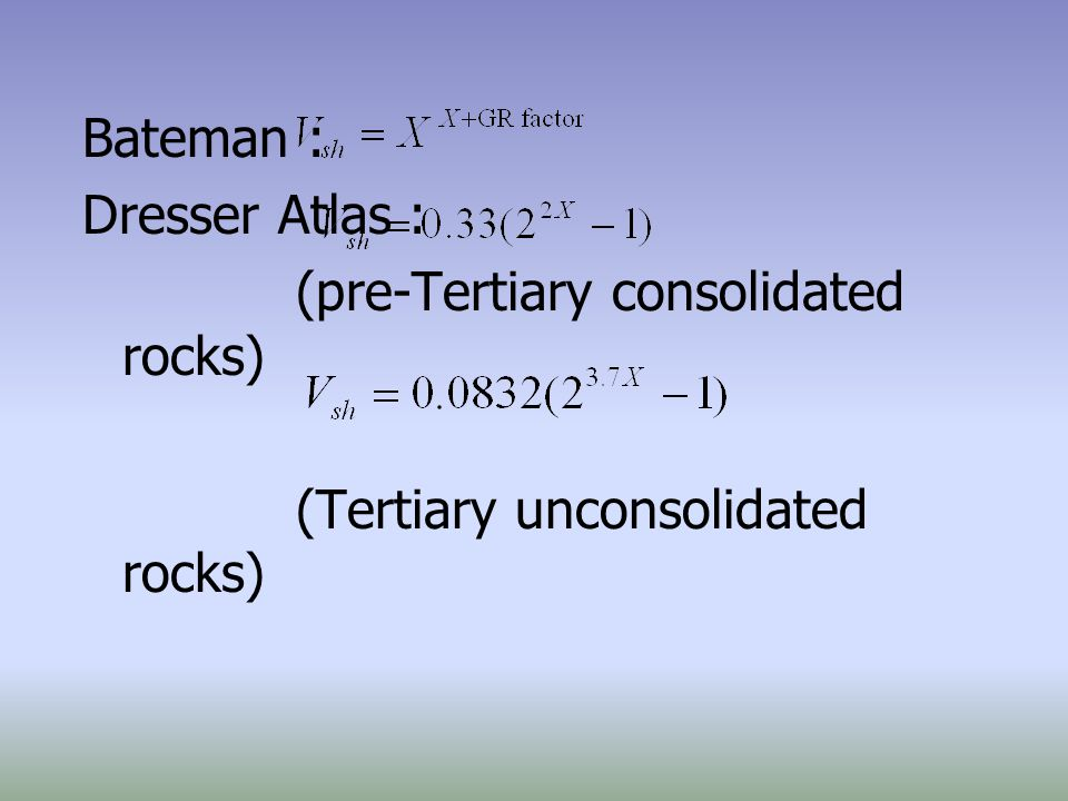 Bateman : Dresser Atlas : (pre-Tertiary consolidated rocks) (Tertiary unconsolidated rocks)