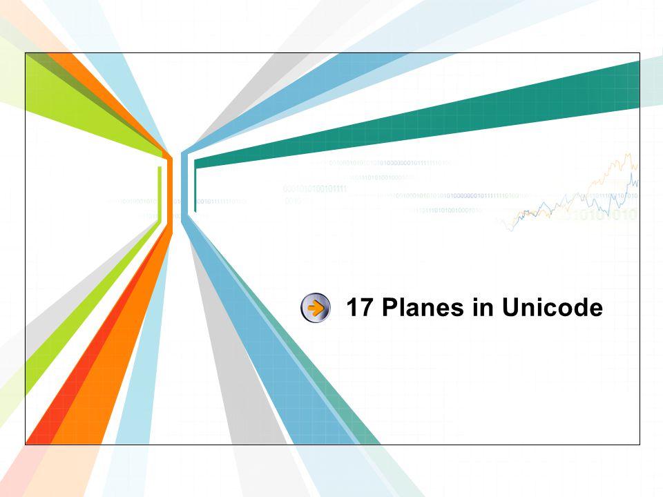 17 Planes in Unicode