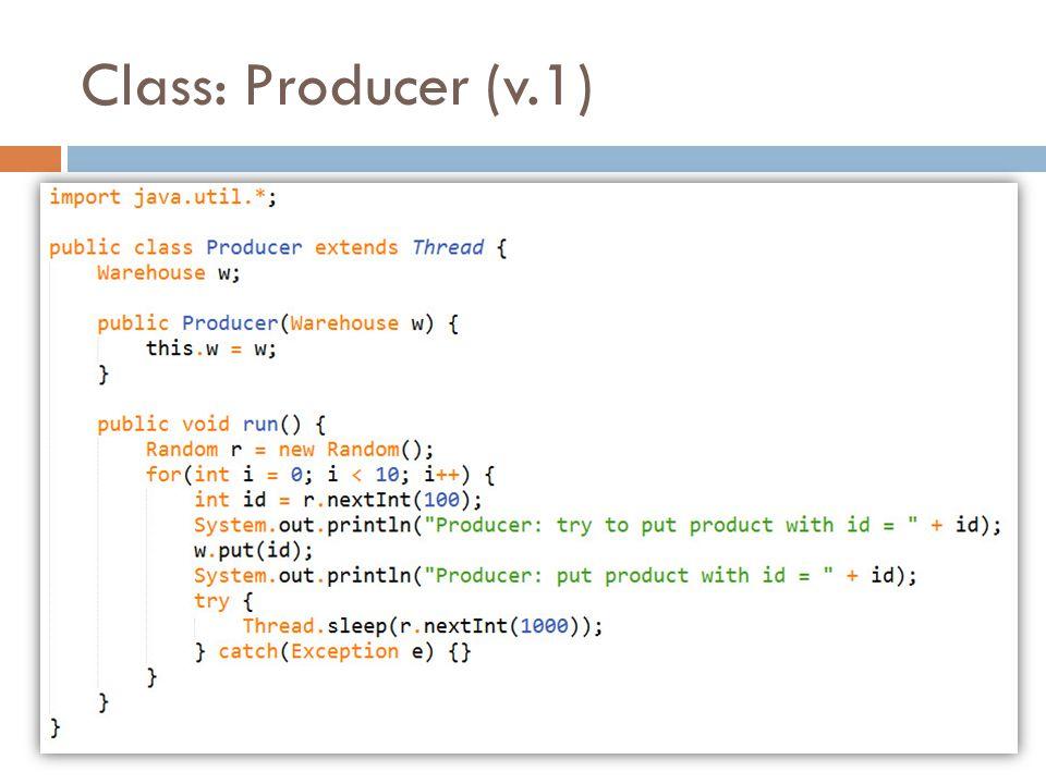 Class: Producer (v.1)