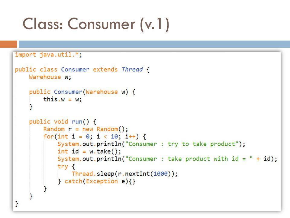 Class: Consumer (v.1)