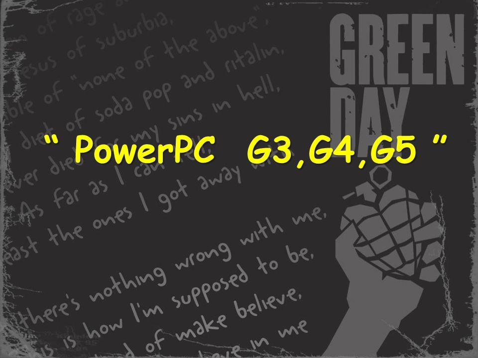 PowerPC G3,G4,G5