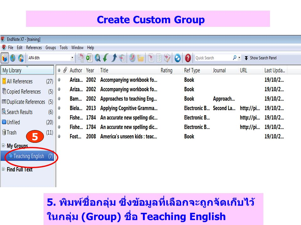 Create Custom Group 5. 5.
