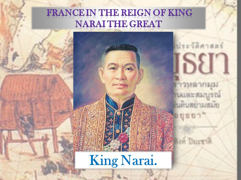 France in the Reign of King Narai the Great