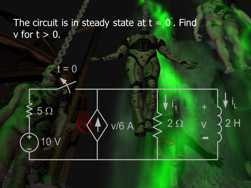 The circuit is in steady state at t = 0-. Find v for t > 0.