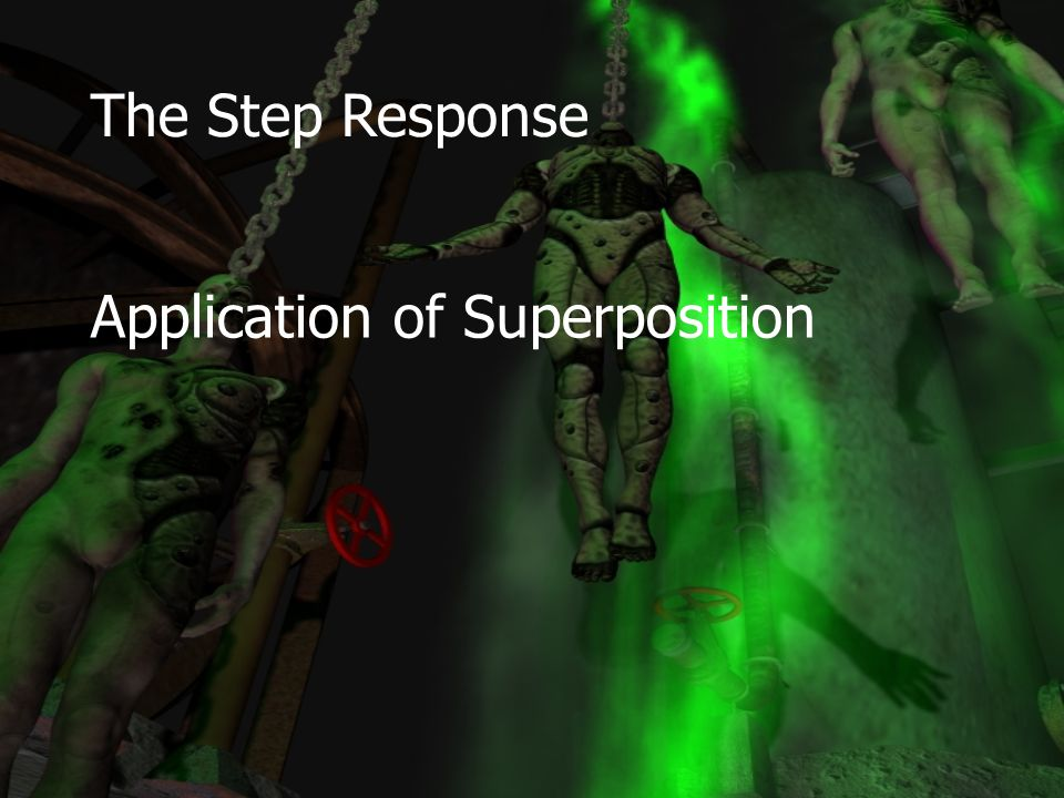 The Step Response Application of Superposition