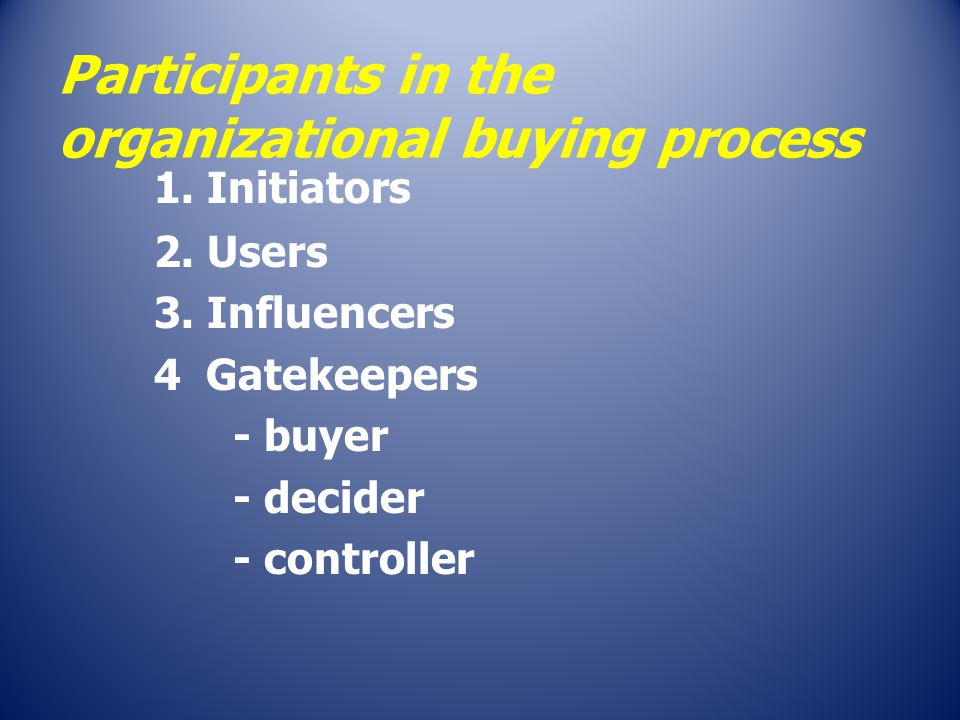 Participants in the organizational buying process