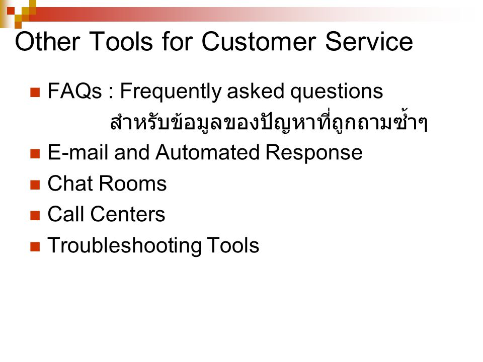 Other Tools for Customer Service