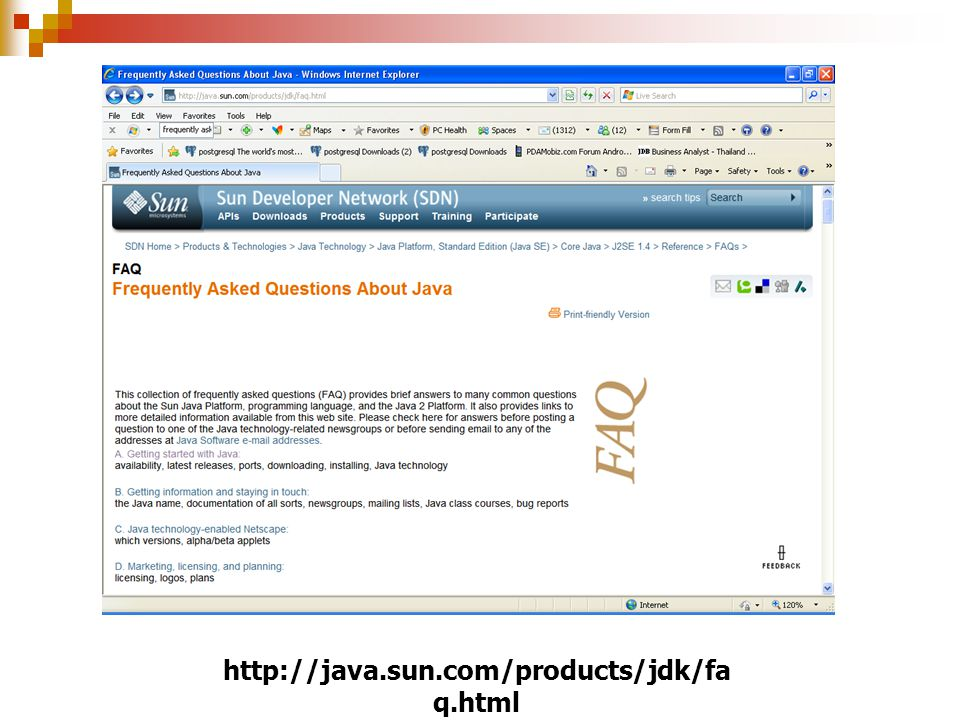 http://java.sun.com/products/jdk/faq.html
