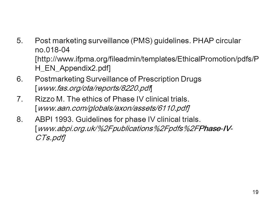 Post marketing surveillance (PMS) guidelines. PHAP circular no