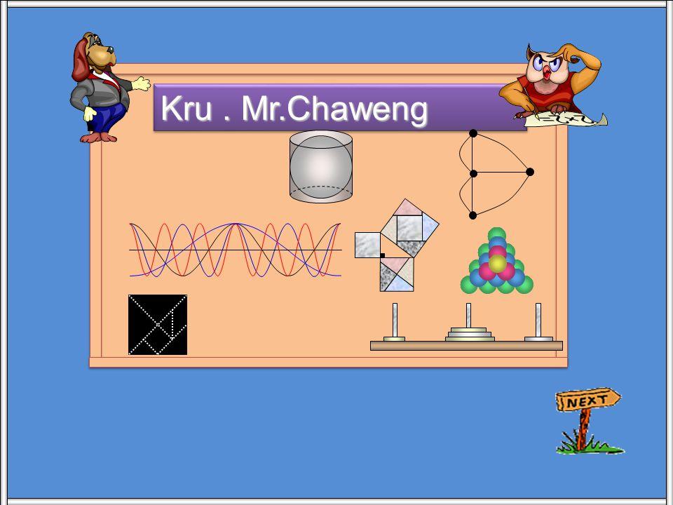 Kru . Mr.Chaweng