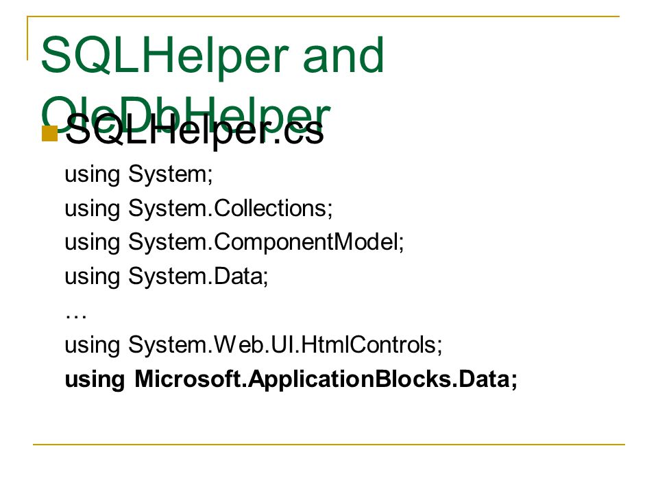SQLHelper and OleDbHelper