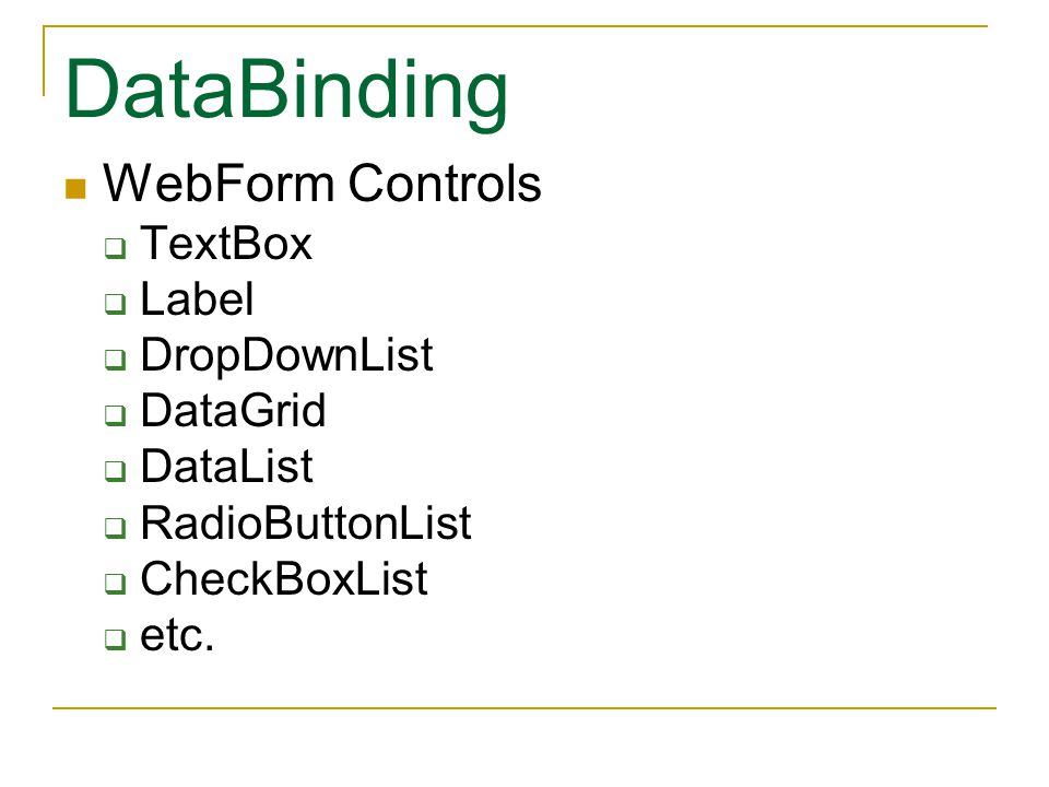 DataBinding WebForm Controls TextBox Label DropDownList DataGrid