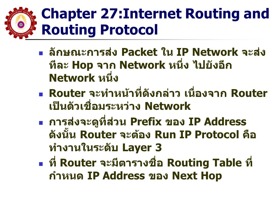 Chapter 27:Internet Routing and Routing Protocol