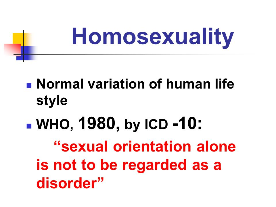 Homosexuality Normal variation of human life style