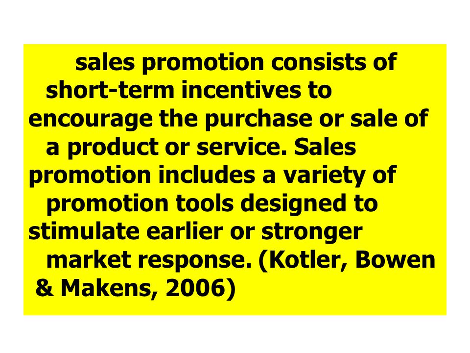 encourage the purchase or sale of a product or service. Sales