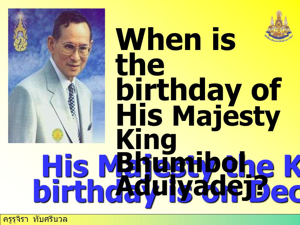 birthday of His Majesty King