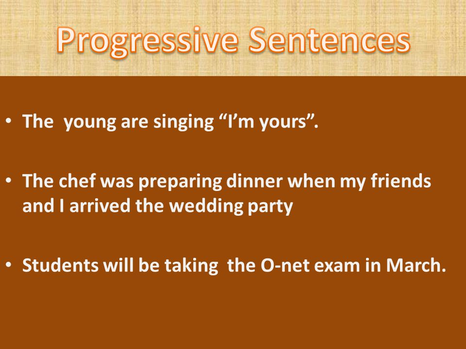 Progressive Sentences