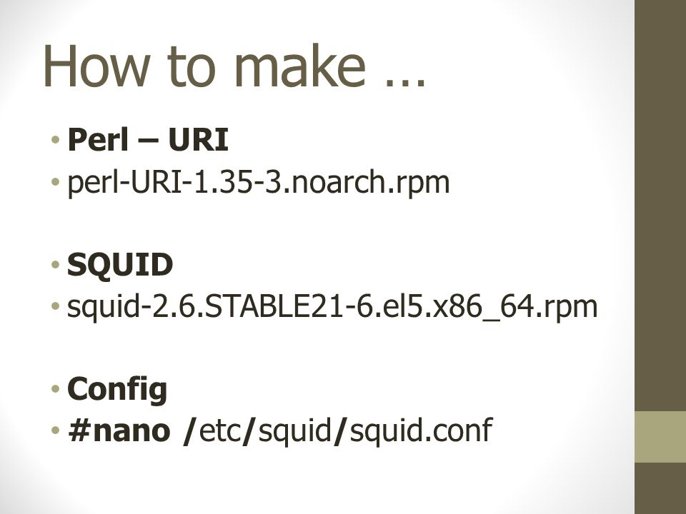 How to make … Perl – URI perl-URI-1.35-3.noarch.rpm SQUID