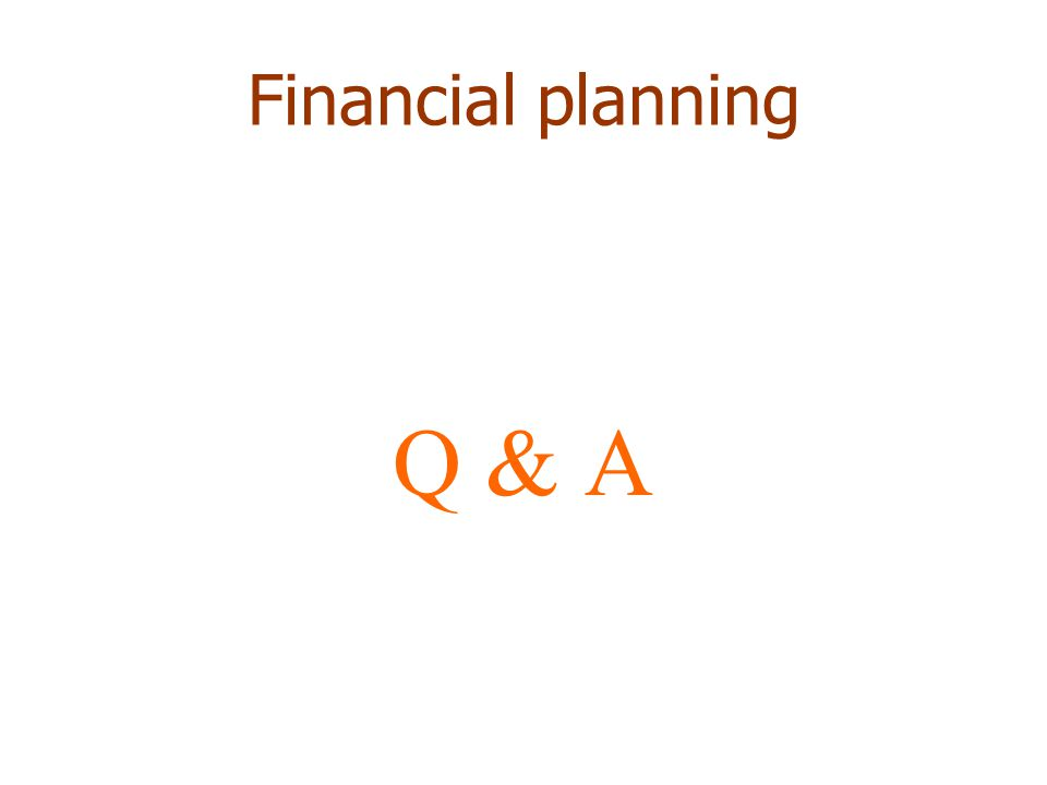 Financial planning Q & A