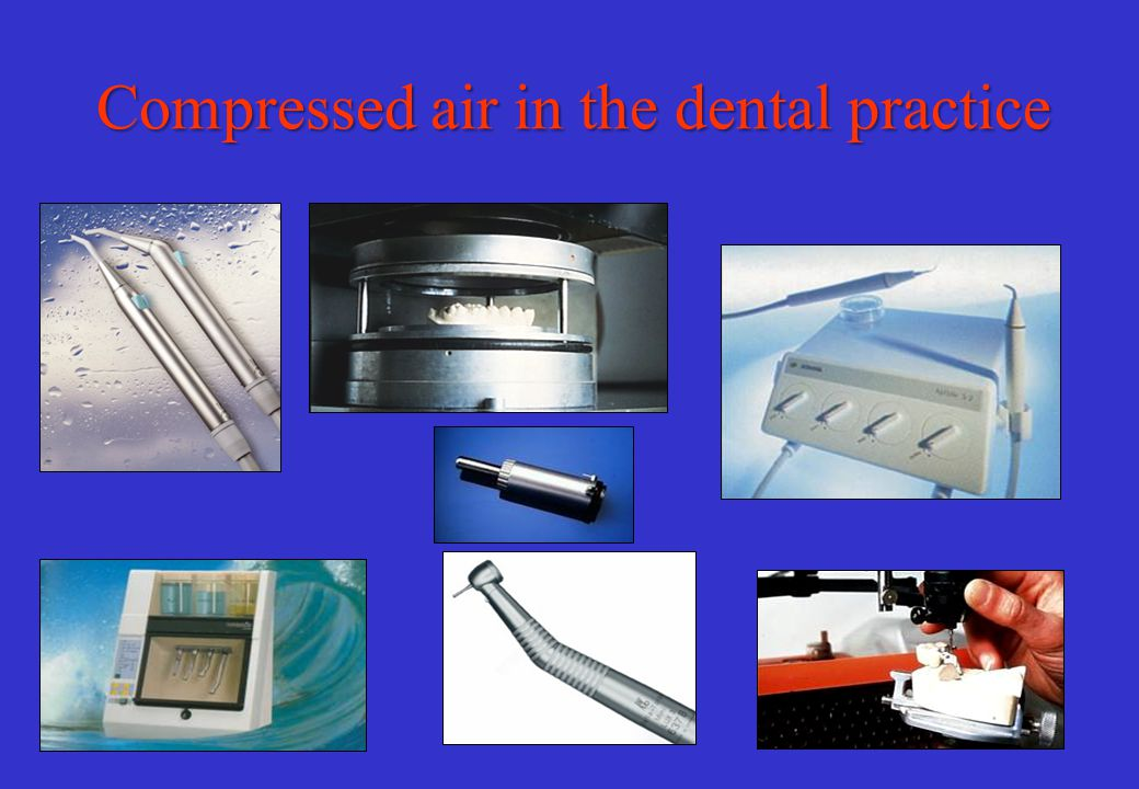 Compressed air in the dental practice