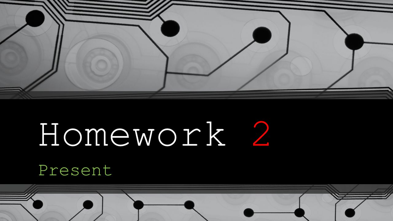 Homework 2 Present