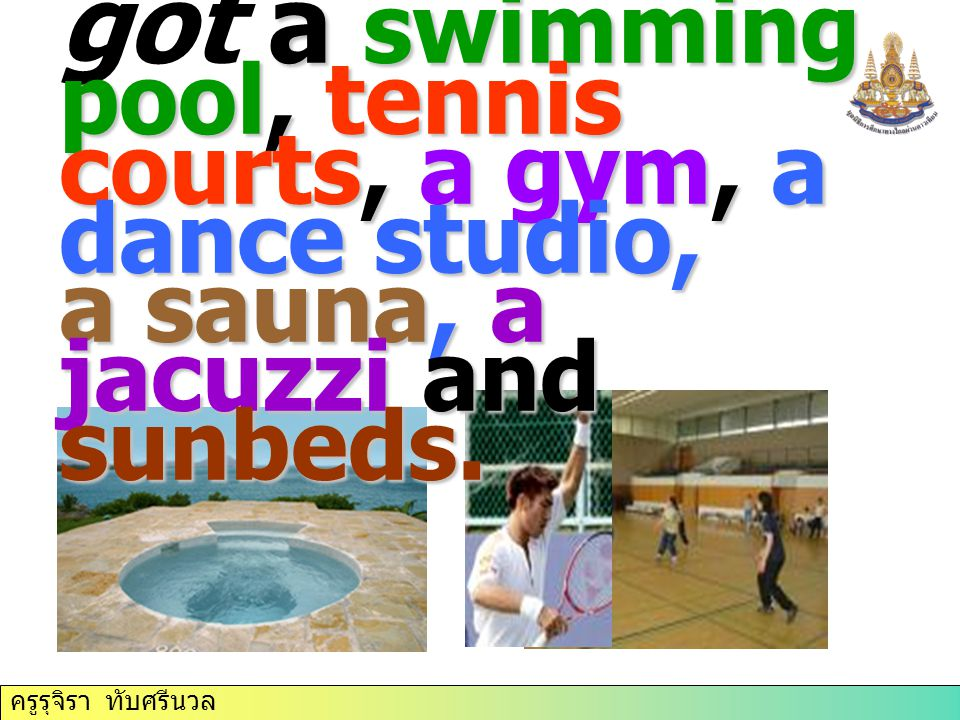 The club has got a swimming pool, tennis courts, a gym, a dance studio, a sauna, a jacuzzi and sunbeds.