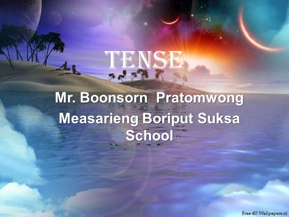 Mr. Boonsorn Pratomwong Measarieng Boriput Suksa School