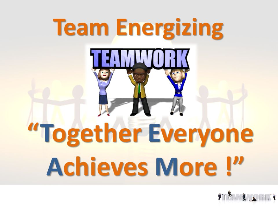 Together Everyone Achieves More !