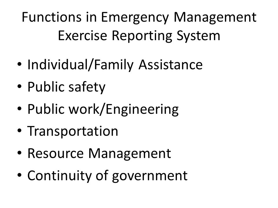 Functions in Emergency Management Exercise Reporting System