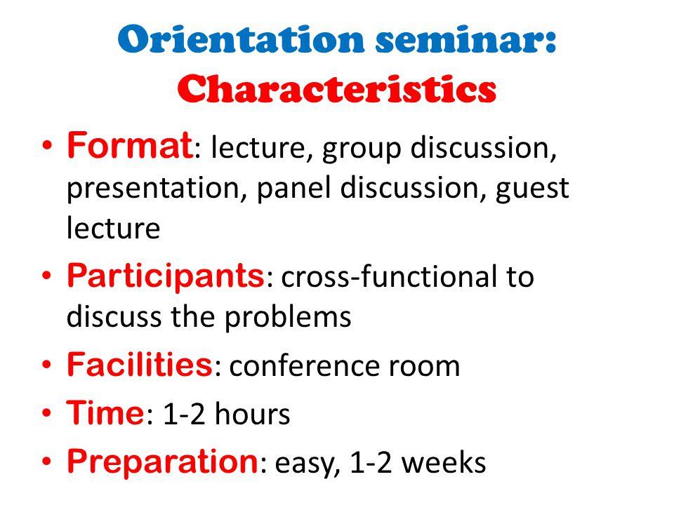 Orientation seminar: Characteristics