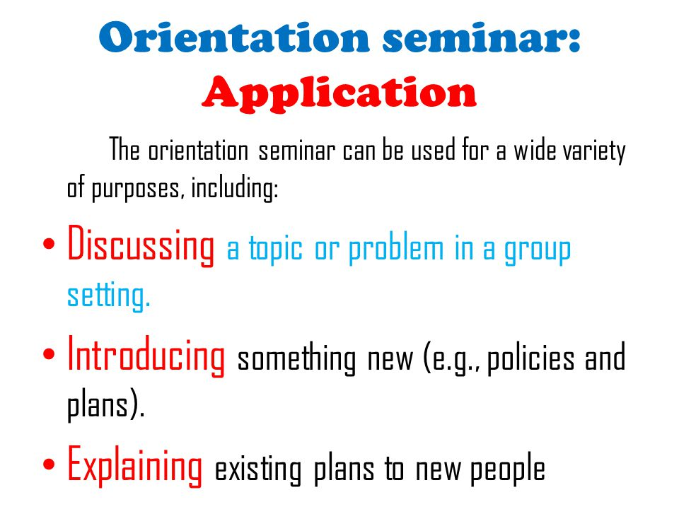 Orientation seminar: Application