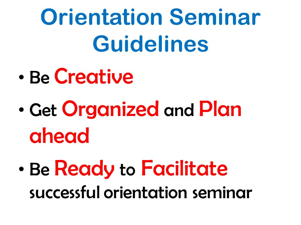 Orientation Seminar Guidelines