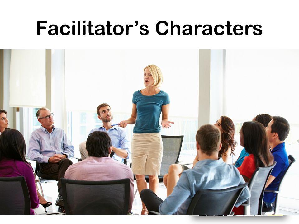 Facilitator's Characters