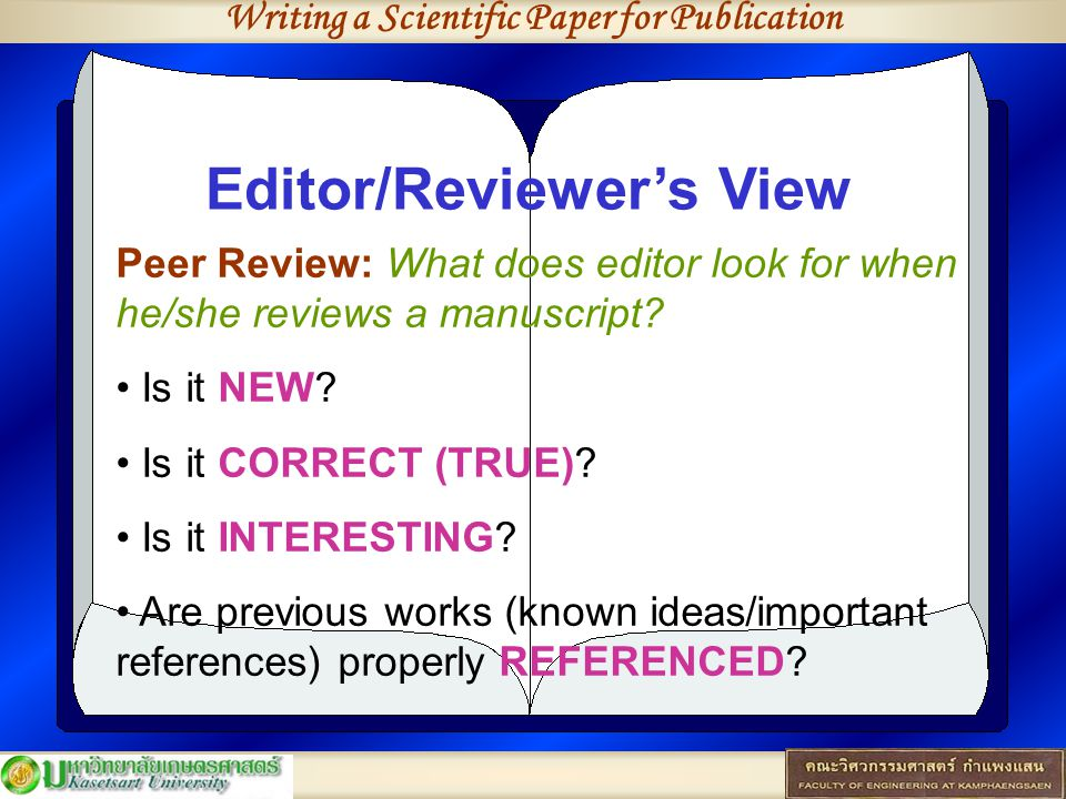 Writing a Scientific Paper for Publication Editor/Reviewer's View