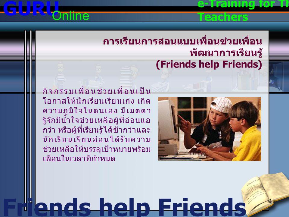 Friends help Friends GURU Online e-Training for Thai Teachers