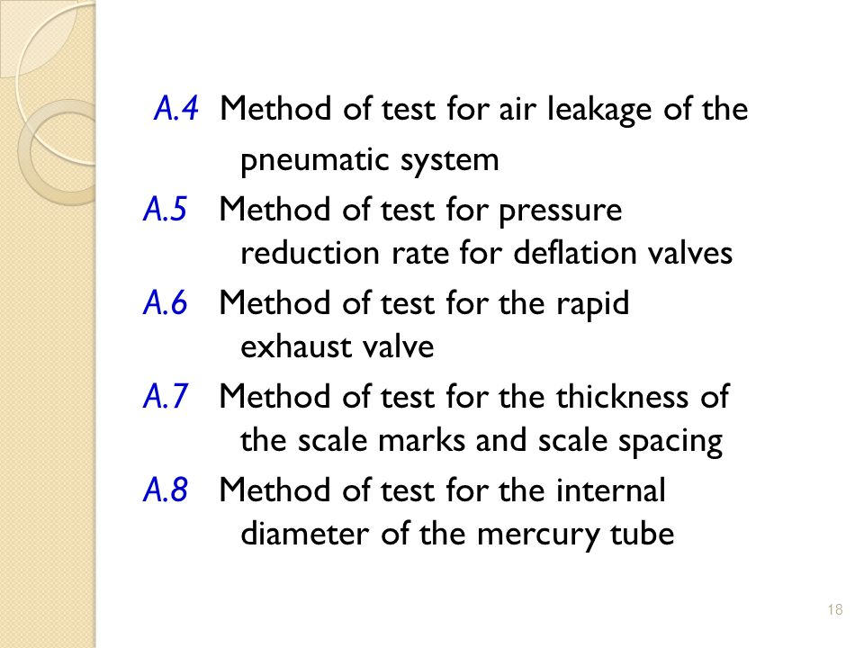 A. 4 Method of test for air leakage of the pneumatic system A
