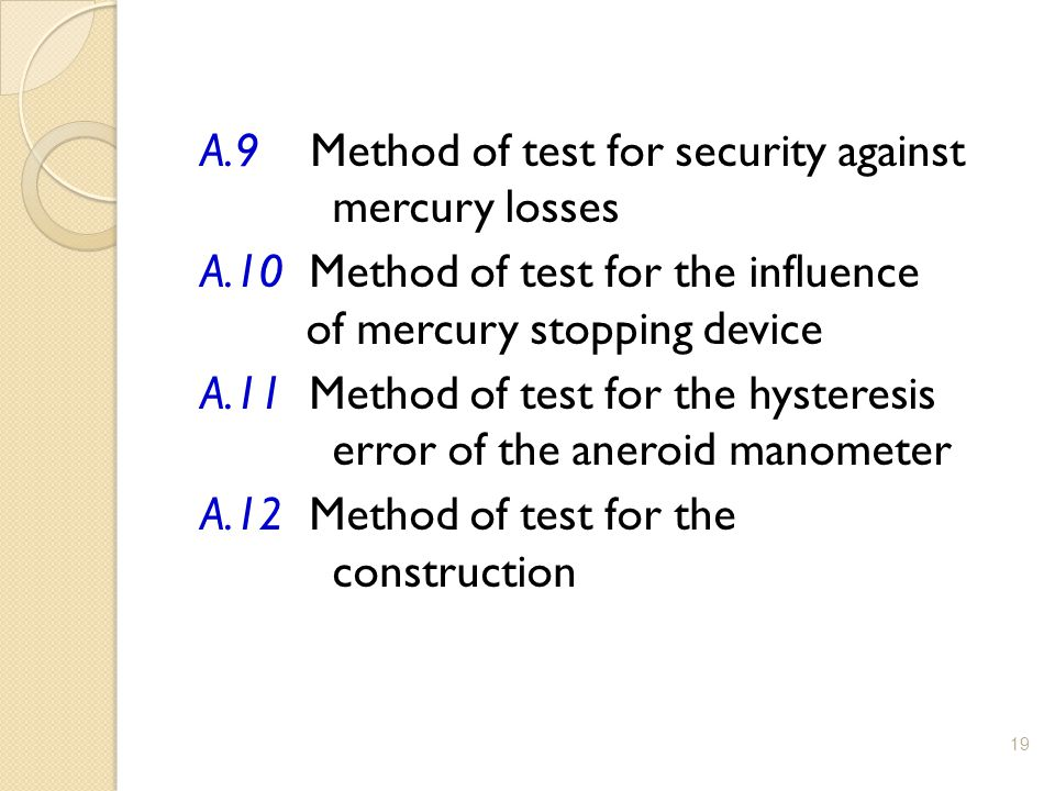 A. 9 Method of test for security against mercury losses A