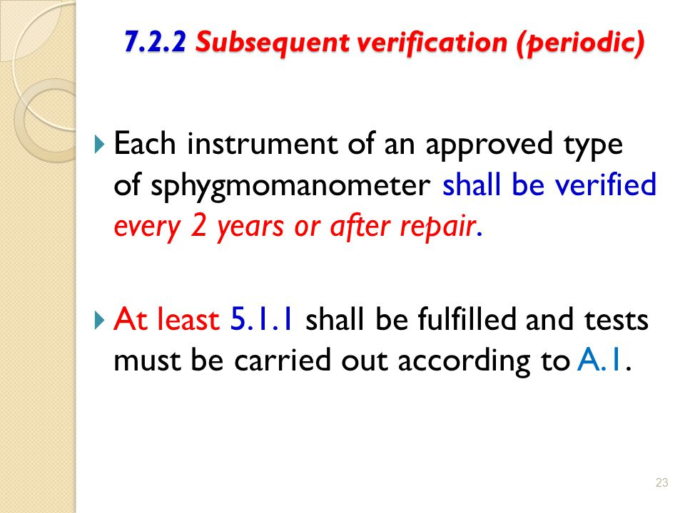 7.2.2 Subsequent verification (periodic)